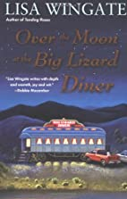 Over the Moon at the Big Lizard Diner (Texas…