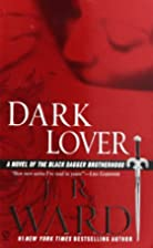 Dark Lover (Black Dagger Brotherhood, Book…