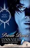 VIEHL, LYNN: Private Demon: A Novel of the Darkyn