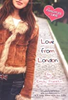 Love From London by Emily Franklin