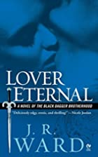 Lover Eternal by J. R. Ward
