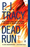 Tracy, P. J.: Dead Run (Monkeewrench, No 3)