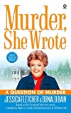Fletcher, Jessica: Murder, She Wrote: A Question of Murder