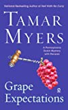Myers, Tamar: Grape Expectations: A Pennsylvania Dutch Mystery