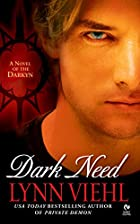 Dark Need (Darkyn, Book 3) by Lynn Viehl