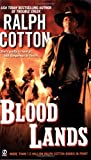 Cotton, Ralph: Blood Lands