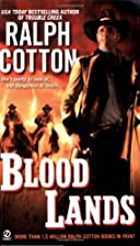 Blood Lands by Ralph Cotton