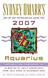 MacGregor, Trish: Sydney Omarr's Day-By-Day Astrological Guide for the Year 2007: Aquarius (Sydney Omarr's Day-By-Day Astrological: Aquarius)