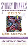 MacGregor, Trish: Sydney Omarr's Day-By-Day Astrological Guide for the Year 2007:Sagittarius (Sydney Omarr's Day-By-Day Astrological: Sagittarius)