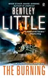 Little, Bentley: The Burning