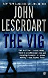 Lescroart, John T.: The Vig