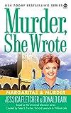 Fletcher, Jessica / Bain, Donald: Margaritas & Murder