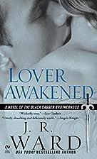 Lover Awakened (Black Dagger Brotherhood,…