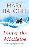 Balogh, Mary: Under the Mistletoe