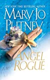 Putney, Mary Jo: Angel Rogue