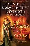 Beverley, Jo: Dragon Lovers (Signet Eclipse)