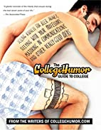 The CollegeHumor Guide To College: Selling…