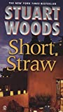 Stuart Woods: Short Straw