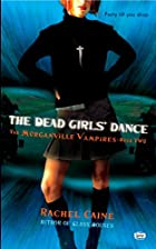 The Dead Girl's Dance by Rachel Caine