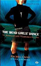 The Dead Girls' Dance (Morganville Vampires,…
