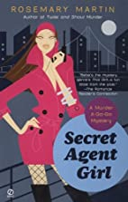 Secret Agent Girl by Rosemary Martin