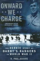 Onward We Charge: The Heroic Story of…
