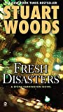 Woods, Stuart: Fresh Disasters