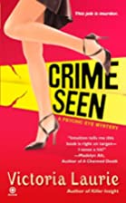 Crime Seen (Psychic Eye Mysteries, Book 5)…