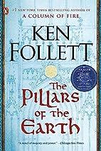 The Pillars of the Earth: A Novel…
