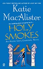 Holy Smokes (Aisling Grey, Guardian, Book 4)…