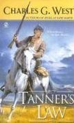 Tanner's Law by Charles G. West