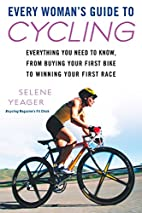 Every Woman's Guide to Cycling:…