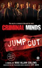 Criminal Minds: Jump Cut by Max Allan…
