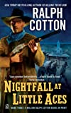 Cotton, Ralph: Nightfall at Little Aces