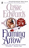 Edwards, Cassie: Flaming Arrow (Wal-Mart Edition)