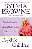 Browne, Sylvia: Psychic Children