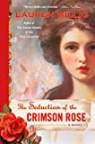 Willig, Lauren: The Seduction of the Crimson Rose (Pink Carnation)