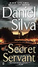 The Secret Servant (Gabriel Allon Novels) by…