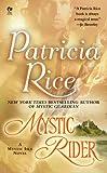 Rice, Patricia: Mystic Rider: A Mystic Isle Novel (Signet Eclipse)