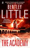 Little, Bentley: The Academy