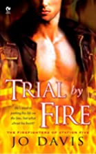 Trial By Fire: The Firefighters of Station…