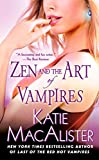 Katie MacAlister: Zen and the Art of Vampires: A Dark Ones Novel
