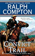 The Convict Trail (Ralph Compton) by Ralph…