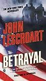 Lescroart, John: Betrayal
