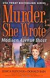Fletcher, Jessica: Madison Avenue Shoot: A Murder, She Wrote Mystery