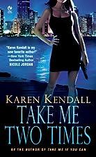Take Me Two Times (Signet Eclipse) by Karen…