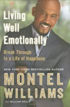 Living Well Emotionally: Break Through to a…