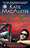 MacAlister, Katie: Crouching Vampire, Hidden Fang: A Dark Ones Novel