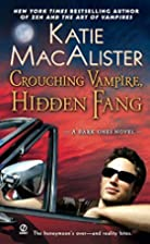 Crouching Vampire, Hidden Fang: A Dark Ones…
