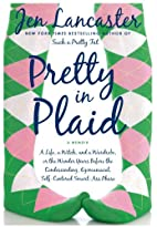 Pretty in Plaid: A Life, a Witch, and a…